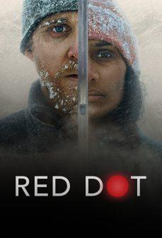 مشاهدة وتحميل فلم Red Dot نقطة حمراء اونلاين