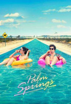 مشاهدة وتحميل فلم Palm Springs بالم سبرينجز اونلاين
