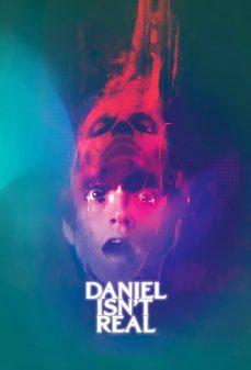 مشاهدة وتحميل فلم Daniel Isn't Real دانيل ليس حقيقيًا اونلاين