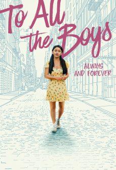 مشاهدة وتحميل فلم To All the Boys: Always and Forever إلى كل الفتية: دائما وأبدا اونلاين