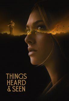 مشاهدة وتحميل فلم Things Heard & Seen أشياء سمعناها ورأيناها اونلاين