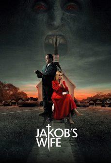 مشاهدة وتحميل فلم Jakob's Wife زوجة جاكوب اونلاين