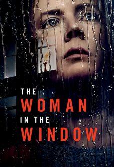مشاهدة وتحميل فلم The Woman in the Window المرأة في النافذة اونلاين