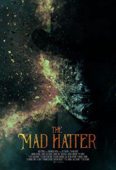 مشاهدة وتحميل فلم Mad Hatter جنون الحضيض اونلاين