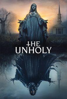 مشاهدة وتحميل فلم The Unholy اللا مقدسة اونلاين