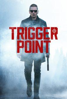 مشاهدة وتحميل فلم Trigger Point نقطة انطلاق اونلاين