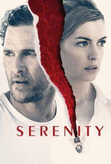 مشاهدة وتحميل فلم Serenity الصفاء اونلاين
