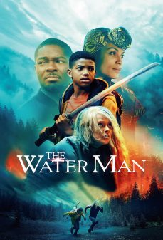 مشاهدة وتحميل فلم The Water Man رجل الماء اونلاين