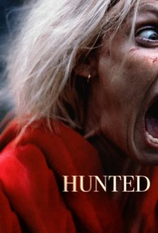 مشاهدة وتحميل فلم Hunted مطاردة اونلاين