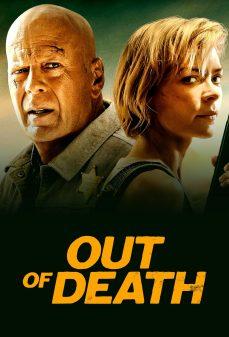 مشاهدة وتحميل فلم Out of Death من الموت اونلاين