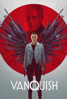 مشاهدة وتحميل فلم Vanquish القهر اونلاين