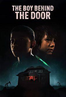 مشاهدة وتحميل فلم The Boy Behind the Door الصبي خلف الباب اونلاين