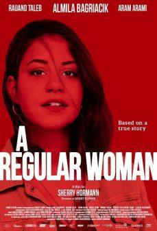 مشاهدة وتحميل فلم A Regular Woman امراة عادية اونلاين