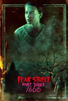 مشاهدة وتحميل فلم Fear Street: Part Three – 1666 شارع الخوف الجزء الثالث: 1666 اونلاين