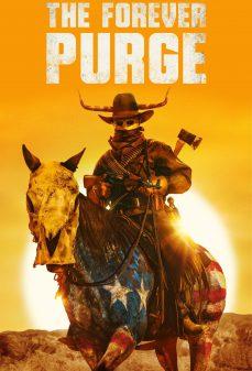 مشاهدة وتحميل فلم The Forever Purge التطهير الأبدي اونلاين