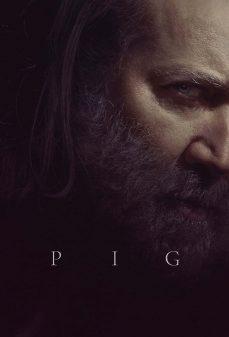 مشاهدة وتحميل فلم Pig خنزير اونلاين