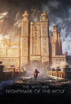 مشاهدة وتحميل فلم The Witcher: Nightmare of the Wolf ويتشر: كابوس الذئب اونلاين