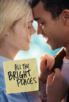 مشاهدة وتحميل فلم All the Bright Places كل الأماكن المشرقة اونلاين