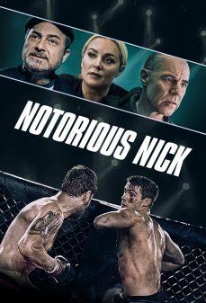 مشاهدة وتحميل فلم Notorious Nick نوتوريوس نيك  اونلاين