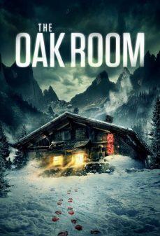 مشاهدة وتحميل فلم The Oak Room غرفة البلوط اونلاين