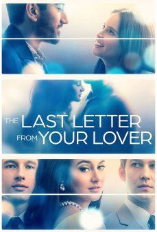 مشاهدة وتحميل فلم The Last Letter from Your Lover الرسالة الأخيرة من حبيبك اونلاين