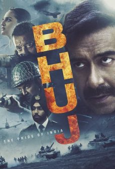 مشاهدة وتحميل فلم Bhuj: The Pride of India بهوي: فخر الهند اونلاين