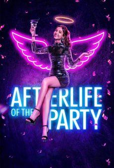 مشاهدة وتحميل فلم Afterlife of the Party بعد الحفلة اونلاين