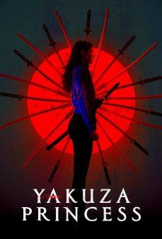 مشاهدة وتحميل فلم Yakuza Princess اميرة ياكوزا اونلاين