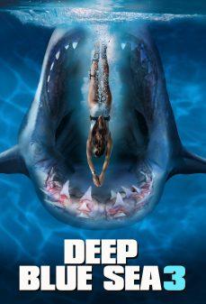 مشاهدة وتحميل فلم Deep Blue Sea 3 البحر الأزرق العميق 3 اونلاين