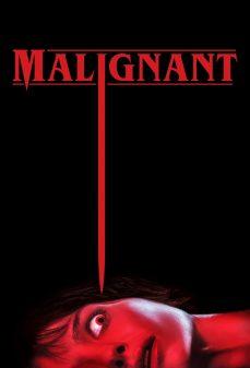 مشاهدة وتحميل فلم Malignant خبيث  اونلاين
