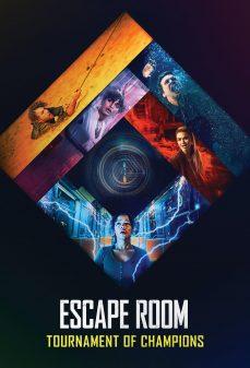 مشاهدة وتحميل فلم Escape Room: Tournament of Champions غرفة الهروب: بطولة الأبطال اونلاين
