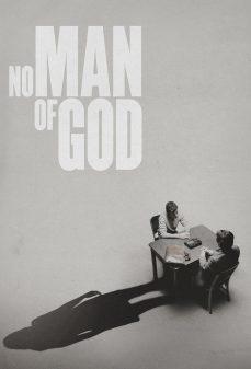 مشاهدة وتحميل فلم No Man of God ليس بِرَجُل ربّاني اونلاين