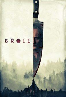 مشاهدة وتحميل فلم Broil برويل اونلاين