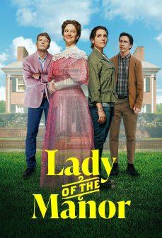 مشاهدة وتحميل فلم Lady of the Manor سيدة القصر اونلاين