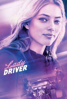 مشاهدة وتحميل فلم Lady Driver السيدة السائقة اونلاين