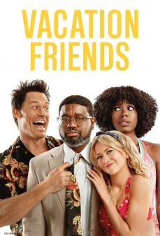 مشاهدة وتحميل فلم Vacation Friends أصدقاء العطلة اونلاين