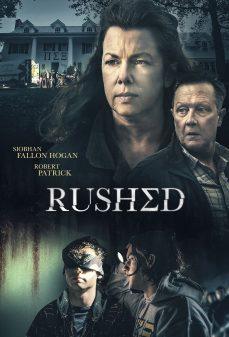 مشاهدة وتحميل فلم Rushed تسرع اونلاين