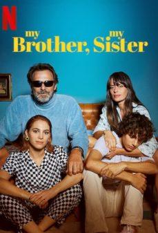 مشاهدة وتحميل فلم My Brother, My Sister اختي واخي اونلاين