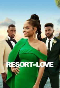 مشاهدة وتحميل فلم Resort to Love منتجع الحب اونلاين