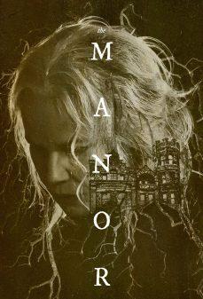 مشاهدة وتحميل فلم The Manor القصر اونلاين