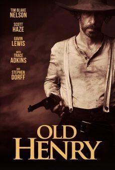 مشاهدة وتحميل فلم Old Henry هنري القديم اونلاين