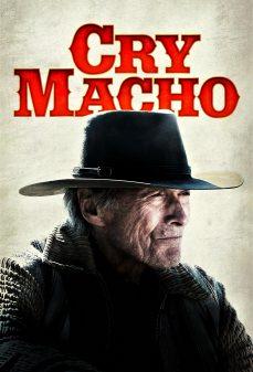 مشاهدة وتحميل فلم Cry Macho بكاء ماتشو اونلاين