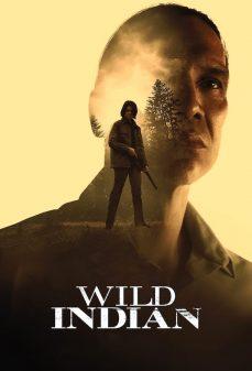 مشاهدة وتحميل فلم Wild Indian البرية الهندية  اونلاين